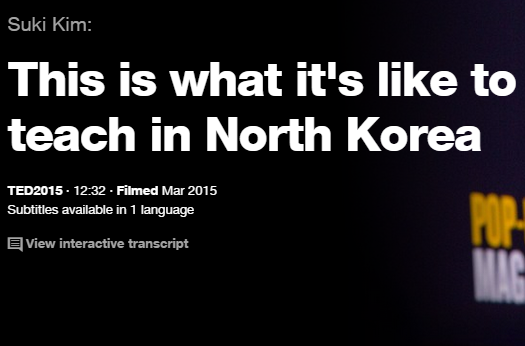 TEDの英語プレゼンでリスニング That is what it's like to teach in North Korea